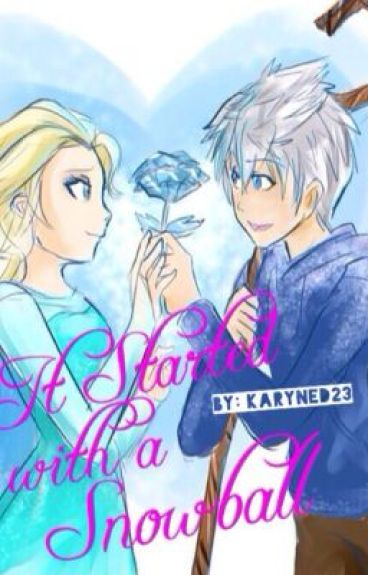 It Started with a Snowball (A Jelsa Fanfic)
