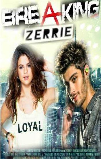 Breaking Zerrie (Zayn y Tú)