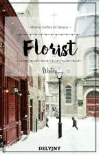 #2 · FLORIST ❄ Meanie ✔ by delyjny