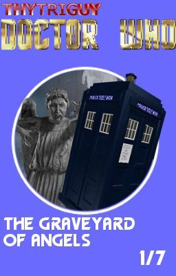 Unbound 13th Doctor Adventures: The Graveyard of Angels (1/7)-Complete