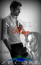 Solely Mine by mimi551990