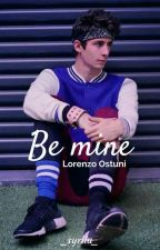 Be mine by slytherinqueen_07