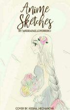 Anime Sketches by MissRaffaelloFerrero
