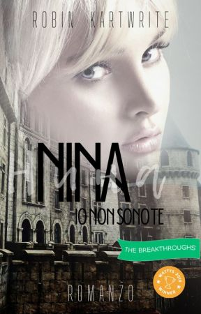 Nina - Io non sono te by MiaRomi