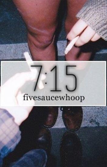 7:15.