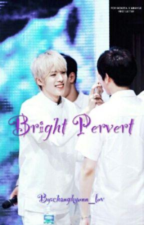 Bright Pervert   lmh + ick by changkyunn_luv