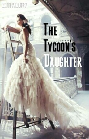 Emma - The Tycoon's Daughter by caitlynduffy