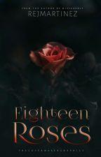 Eighteen Roses by rejmartinez