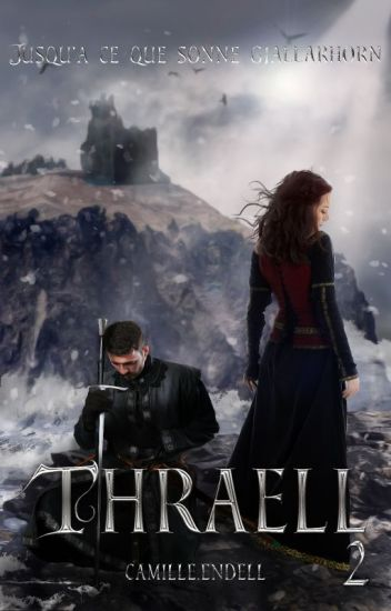 Thraell 2 : Jusqu'à ce que sonne Gjallarhorn