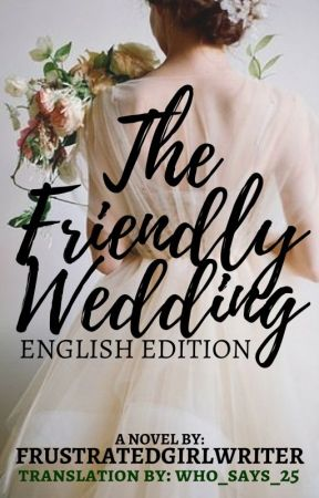 The Friendly Wedding (English Edition) by FrustratedGirlWriter