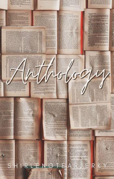 Anthology by shirlengtearjerky