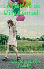 La historia de Milly Campell by emidiroche