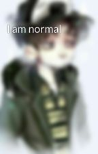 I am normal by ohyoonsang