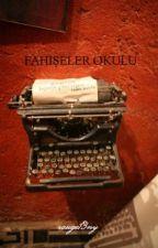 FAHIŞELER OKULU by rouge13ny