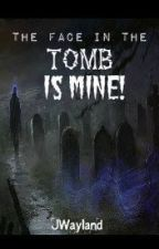 The Face In The Tomb Is Mine (BoyxBoy) Coming Soon by jwayland
