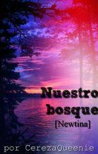 Nuestro bosque [Newtina] by CerezaQueenie
