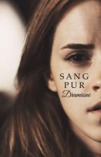 Sang Pur {Dramione} by dramione0404