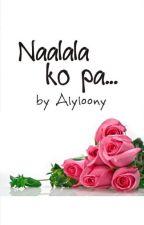 Naalala ko pa by alyloony