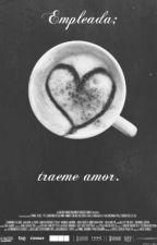 EMPLEADA, tráeme amor - h.s. // Editando by dreamergirls009