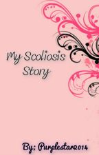 My Scoliosis Story by purplestar2014
