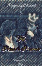 The Prince's Prisoner by MayWardPatrol