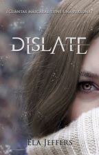 Dislate by Ela_Jeffers