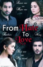 From Hate to Love  by alinasam1122