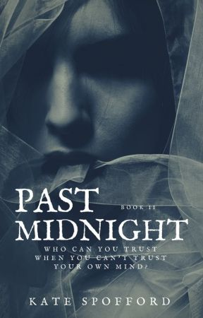 Past Midnight (Seven Minutes to Midnight #2) by spoffyumi