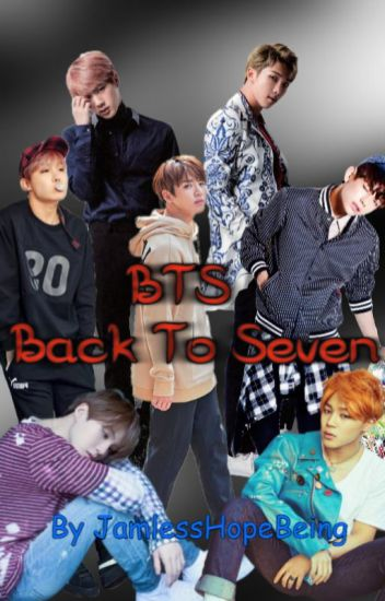 BTS - Back To Seven (MAJOR EDITING)