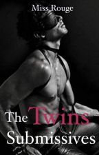 The Twins Submissive by thesilentrouge