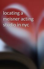 locating a meisner acting studio in nyc by arg9rmmwcr