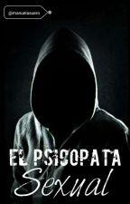 El Psicópata Sexual by manuelasuero