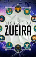 Signos Da Zueira {1} by IsabellaSantos856