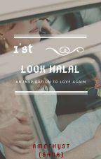 1'st look Halal (On Hold) by Amethyst_Sana