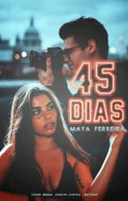 45 dias by Mayaspn
