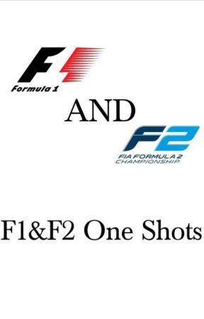 F1&F2 One Shots. {REQUESTS OPENED} by michiiska