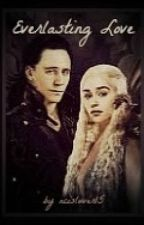 Everlasting Love (Loki/Sigyn Fanfic) [ON HOLD] by ncisluver15