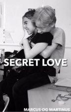 SECRET LOVE- Marcus & Martinus by Martinusgunnarsen-s
