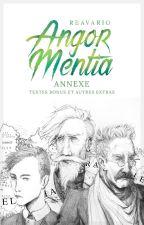 Textes bonus et autres extras (Annexe d'Angor Mentia) by Reavario