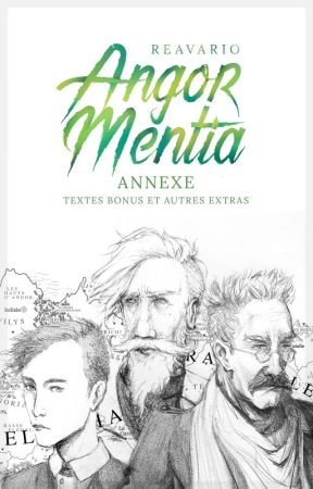 Textes bonus et autres extras (Angor Mentia, annexe) by Reavario