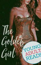 The Golden Girl || #Wattys2018 by tomboy_16