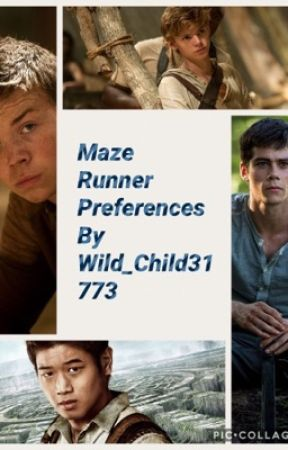 Maze Runner Preferences  by eclalvie