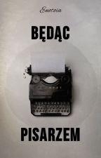 Będąc pisarzem by SiberianJay