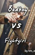 Badboy vs Fightgirl ||Suga FF [ABGEBROCHEN] by hm_angel