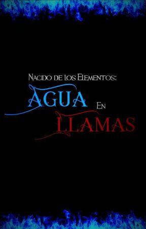 Nacido de los Elementos: Agua En Llamas by valananah