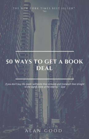 50 Ways to Get a Book Deal by AlanGood