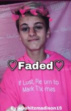♡Faded♡~Mct by Xansbhabie