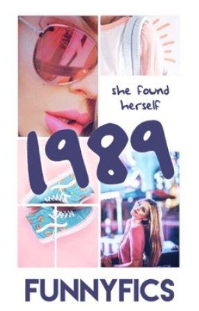 1989 by FunnyFics