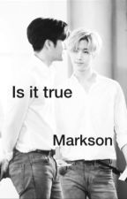Is it true  (markson) by jacksons_guurl