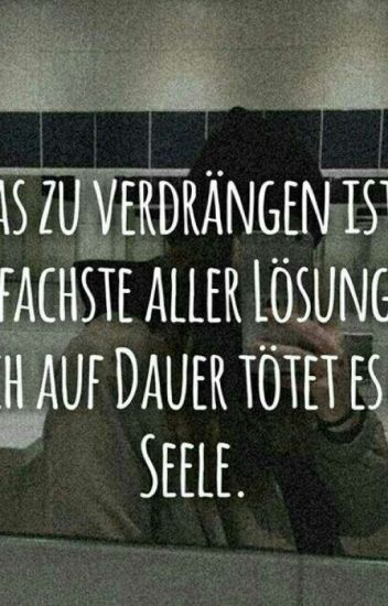 Sprüche (Traurig,Happy,Ritzen)   Tardy_ist_real   Wattpad